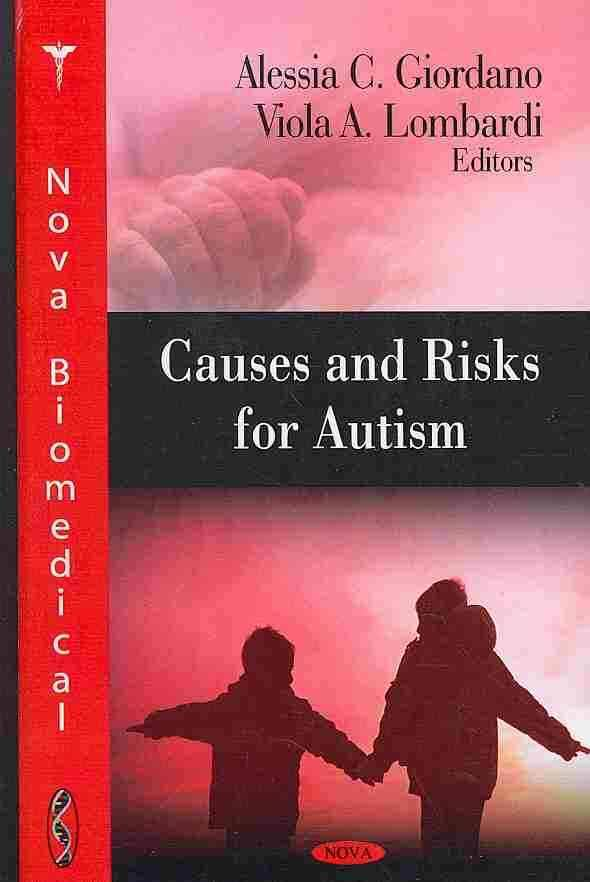 Causes and Risks for Autism - Giordano, Alessia C