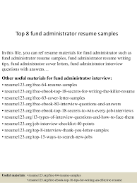 top 8 fund administrator resume samples in this file you can ref resume materials for fund administrator resume