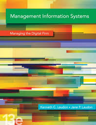Laudon <b>&</b> Laudon, <b>Management Information Systems</b>: Managing the ...