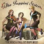 And She Sang by The Puppini Sisters