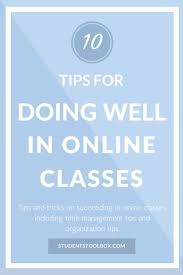 17 best images about college tips study tips 10 tips for doing well in online classes