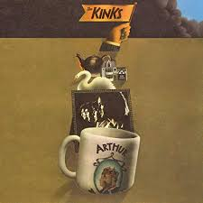 <b>The Kinks</b> / <b>Arthur</b> (Or the Decline and Fall of the British Empire ...