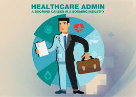 healthcare administration a booming career in a booming industry booming career in healthcare administration