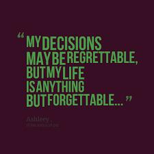 My Decisions Quotes. QuotesGram via Relatably.com
