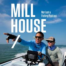 Mill House Podcast