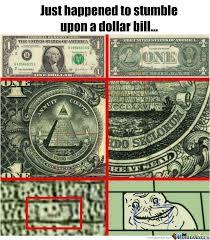 Forever Alone Dollar Bill by recyclebin - Meme Center via Relatably.com