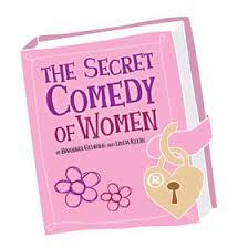 The Secret <b>Comedy</b> of <b>Women</b> – Girls Only® – Herberger Theater ...