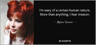 QUOTES BY MYLENE FARMER | A-Z Quotes via Relatably.com
