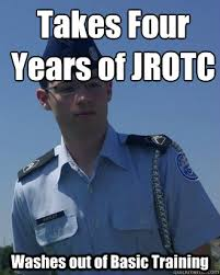 Takes Four Years of JROTC Washes out of Basic Training - Serious ... via Relatably.com