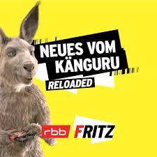 Neues vom Känguru reloaded | Radio Fritz