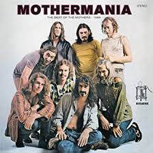 <b>Mothermania</b>: The Best Of The Mothers (Vinyl): <b>ZAPPA</b>, <b>FRANK</b> ...