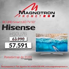 SUPER PONUDA - 4K UHD Smart LED TV... - Magnotron Promet ...