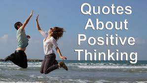 best quotes about positive thinking best quotes about positive thinking
