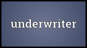 underwriter meaning underwriter meaning
