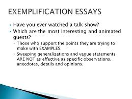 writing to illustrate   an exemplification essay uses one or    have you ever watched a talk show   which are the most interesting and