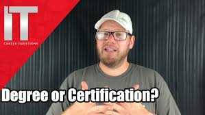 i t degree vs i t certifications which is better information i t degree vs i t certifications which is better information technology questions