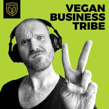 Vegan Business Tribe Podcast