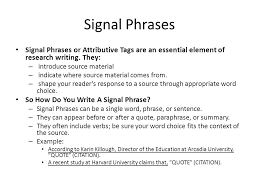 value definition essay checklist correct proper heading length is  signal phrases signal phrases or attributive tags are an essential element of research writing they