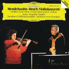 <b>Mendelssohn</b> / Bruch: Violin Concertos by <b>Anne</b>-<b>Sophie Mutter</b> on ...