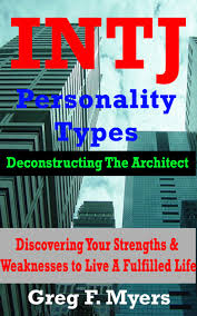 cheap kodak strengths and weaknesses kodak strengths and get quotations · intj deconstructing the architect discover your strengths weaknesses to live a fulfilled life
