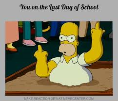 Last Day Of School by canadiantroll101 - Meme Center via Relatably.com