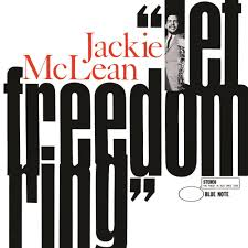 <b>Jackie McLean</b> - <b>Let</b> Freedom Ring - Reviews - Album of The Year
