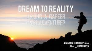 thoughts on becoming an adventurer explorergs 2014 alastair humphreys career 001