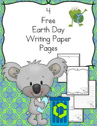 earth day writing paper for kindergarten and beyond make writing earth day writing paper 4 pages for different levels of students from preschool and