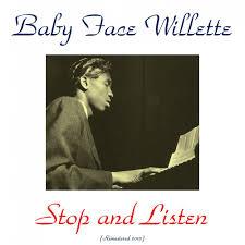 <b>Baby Face Willette</b> — слушать онлайн на Яндекс.Музыке