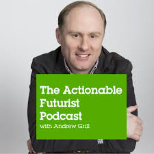 The Actionable Futurist Podcast