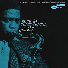 <b>Ike Quebec</b> - <b>Blue</b> And Sentimental - Blue Note Vinyl Reissue