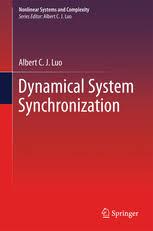 Dynamical System Synchronization | <b>Albert C. J. Luo</b> | Springer