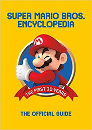 <b>Super Mario</b> Encyclopedia: The Official Guide to the First 30 Years ...