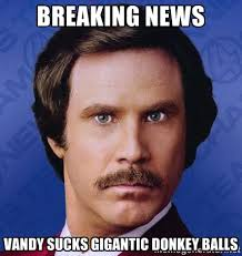 Breaking News Vandy sucks gigantic donkey balls - Ron Burgundy ... via Relatably.com