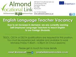 teacher of english to foreign language speakers job vacancy in teaching english as a foreign language job vacancy plymouth uk almond vocational link