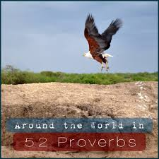 Around the World in 52 Proverbs: 52 Cultures, 52 Sayings