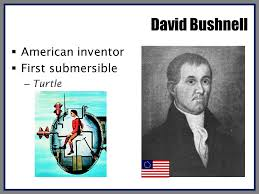 「David Bushnell, an American inventor,」の画像検索結果
