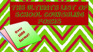 for high school counselors the ultimate list of school counselor the ultimate list of school counselor forms