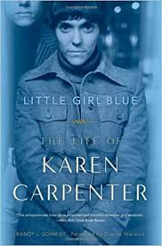 <b>Little Girl</b> Blue: The Life of Karen Carpenter: Schmidt, Randy L ...