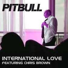Image result for Pitbull ft Chris Brown - International Love