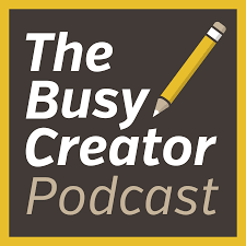 The Busy Creator Podcast with Prescott Perez-Fox