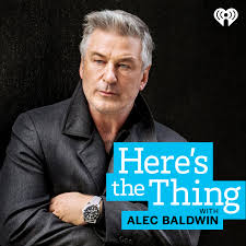 Here's The Thing with Alec Baldwin