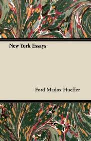 new york essays by ford madox ford   abebooks new york essays hueffer ford madox