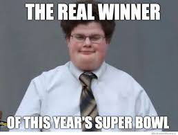 The Real Super Bowl Winner – Meme | WeKnowMemes via Relatably.com