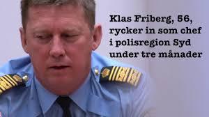 Bildresultat för Klas Friberg, tillförordnad polischef