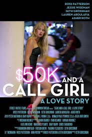 50k and a call girl a love story 2014 movie and tv wiki 50k and a call girl a love story