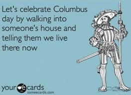 Columbus Day Native Perspective Quotes. QuotesGram via Relatably.com