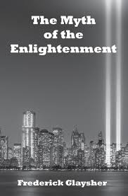 the myth of the enlightenment essays the globe the myth of the enlightenment essays
