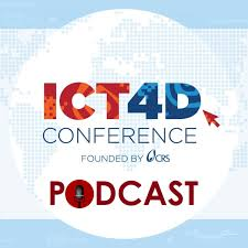 ICT4D Conference Podcast: Global Tech, Local Good