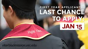 deadlines viterbi admission first year applicants last chance to apply is jan 15
